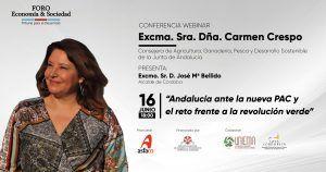 Andalucía ante la nueva PAC y el reto frente a la revolución verde», por Excma. Sra. Dña. Carmen Crespo